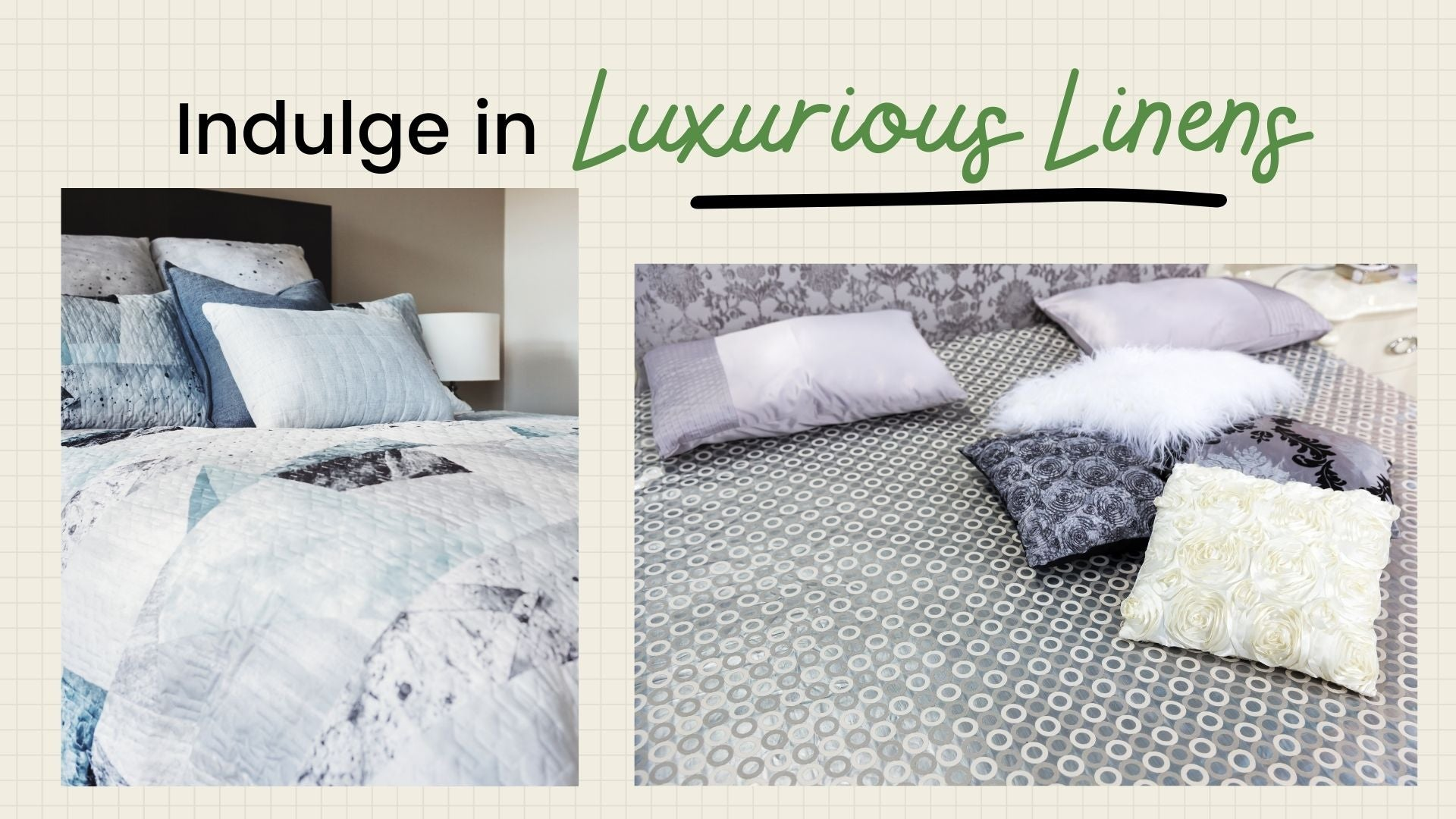 Indulge in Luxurious Linens