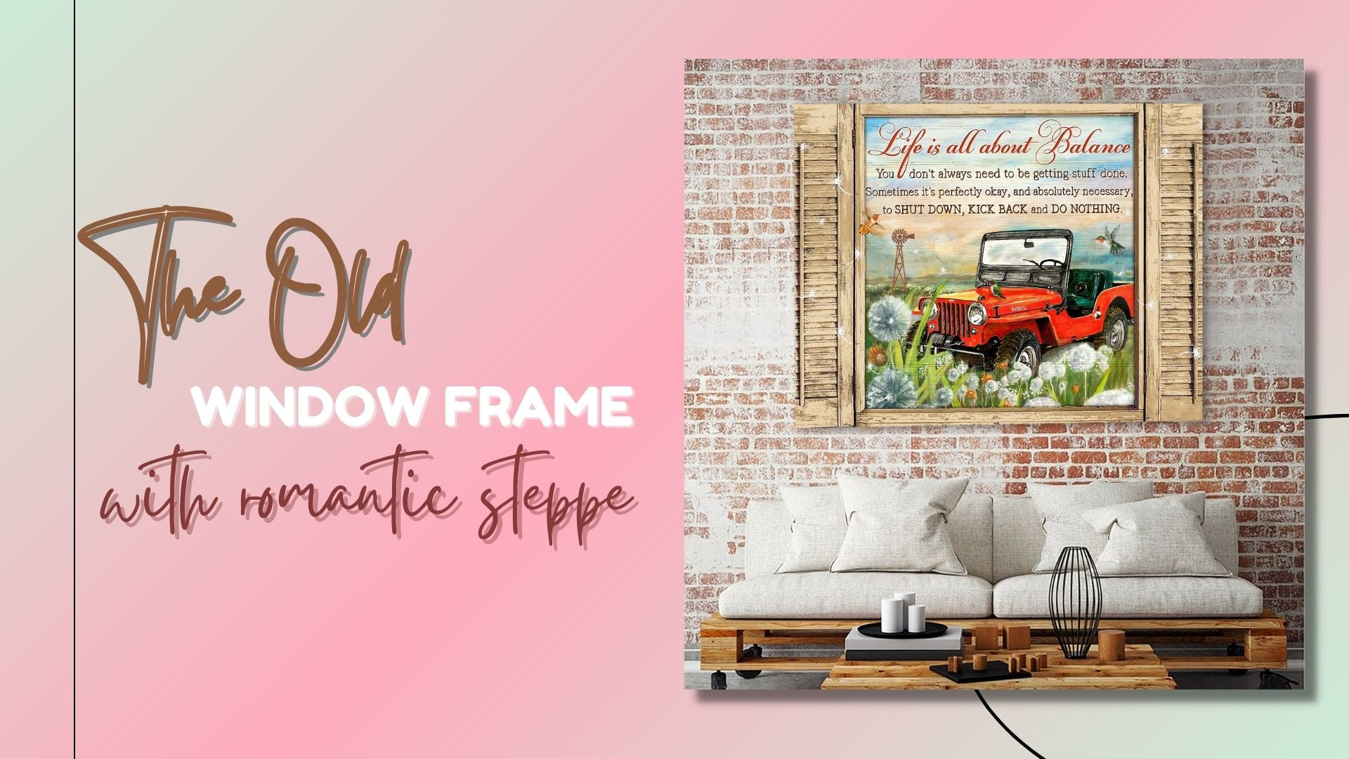 The Old window frame with romantic steppe
