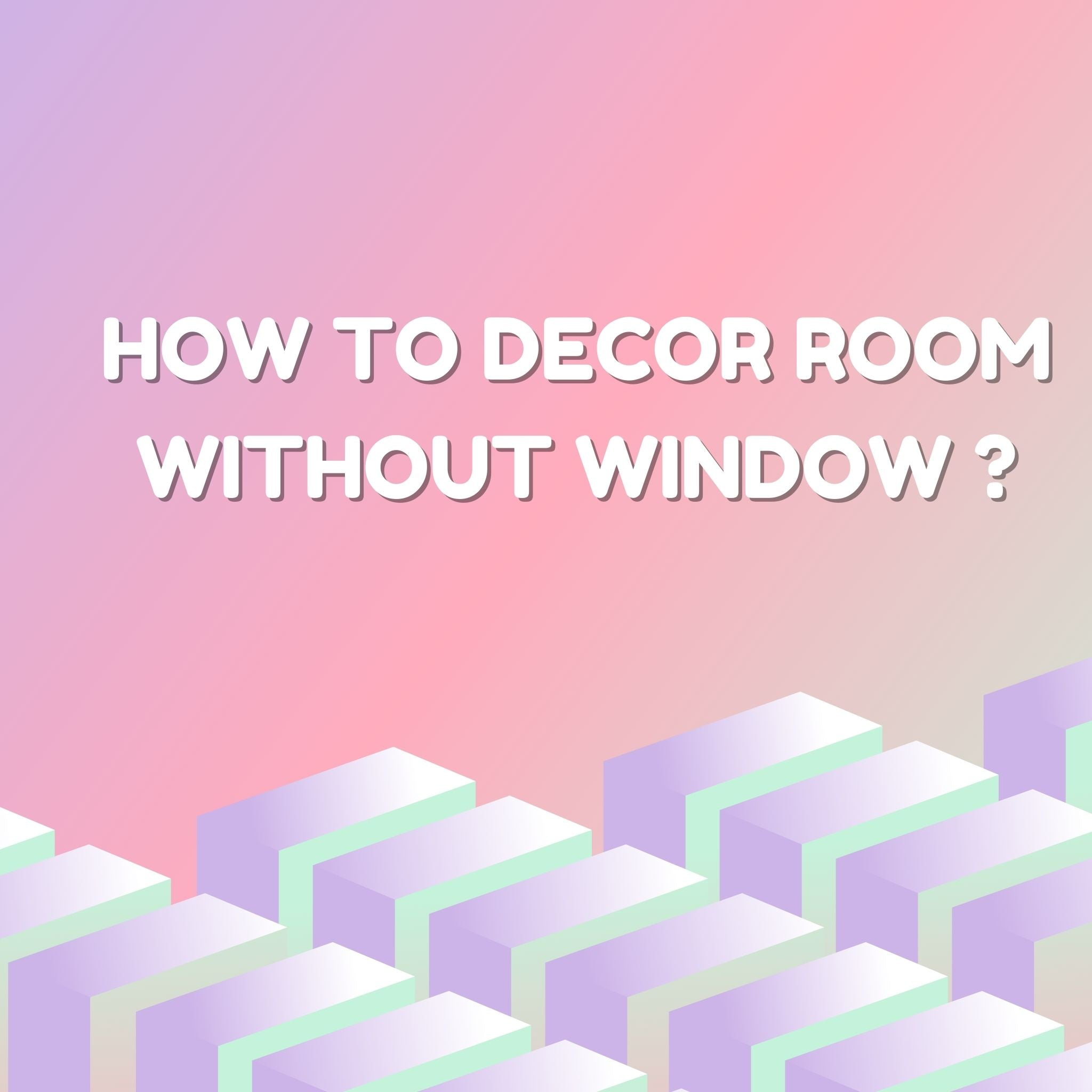 HOW TO DECOR ROOM WITHOUT WINDOW | Antique window frame