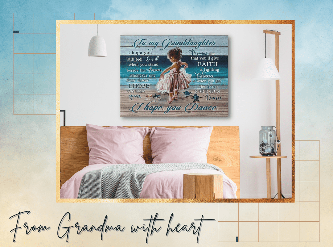 Song I Hope You Dance   Granddaughter Gifts   Coastal Canvas Art