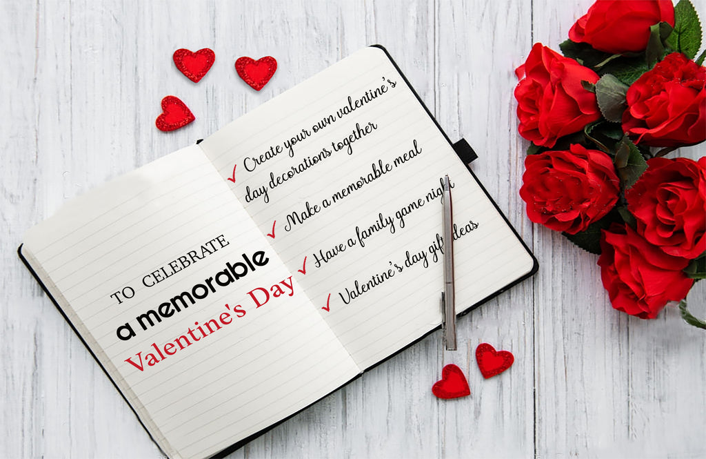 Simple ideas to help you celebrate a memorable Valentine's Day with your family
