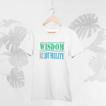 Wisdom Comes After Humility - YunikTo Clothing and Apparel
