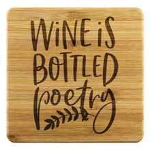 Load image into Gallery viewer, Wine Is Bottled Poetry