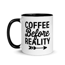 Load image into Gallery viewer, Coffee Before Reality Mug