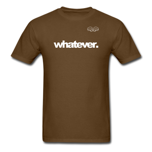 whatever. White Text - brown