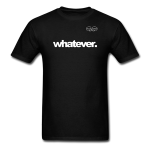 whatever. White Text - black