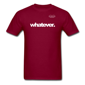 whatever. White Text - burgundy