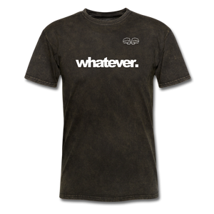 whatever. White Text - mineral black