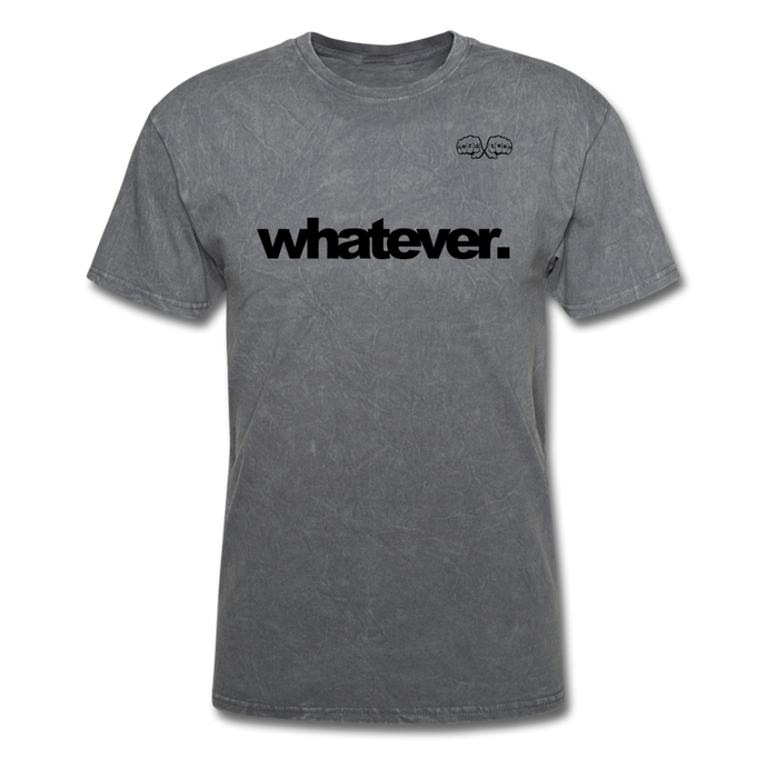 whatever. Black Text - mineral charcoal gray