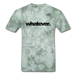 whatever. Black Text - military green tie dye
