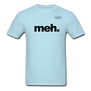 meh. Black Text - powder blue