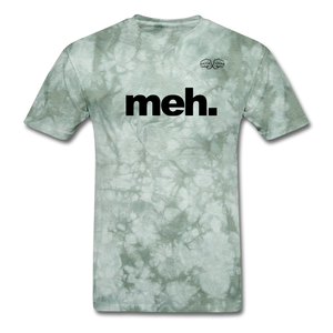 meh. Black Text - military green tie dye