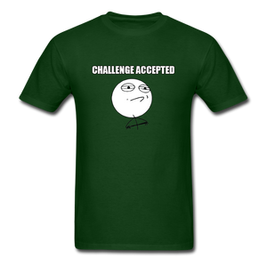Challenge Accepted - forest green