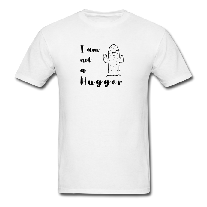I Am Not A Hugger - white