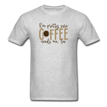Load image into Gallery viewer, Coffee Needs Me Too - heather gray