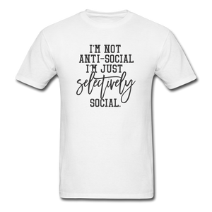 I'm Not Antisocial - white