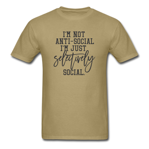 I'm Not Antisocial - khaki
