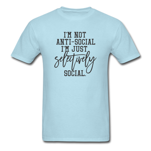 I'm Not Antisocial - powder blue
