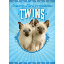 Load image into Gallery viewer, Siamese Twins Greeting Card