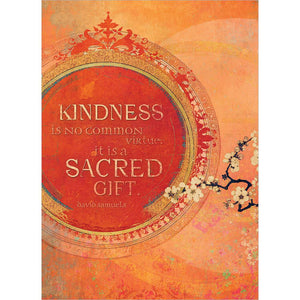 Kindness Is No Common Virtue Greeting Card 6 Pack