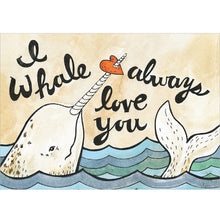 Load image into Gallery viewer, I Whale Always Love Greeting Card 6 pack