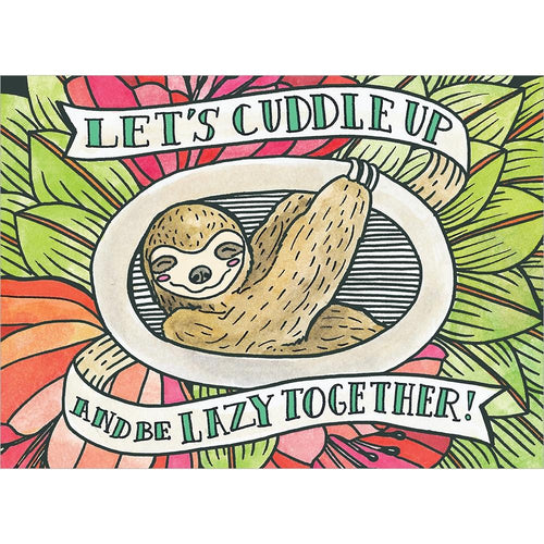 Send This Slothy Kind Of Love Love Card