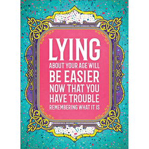 Lying About It Birthday Greeting Card 6 pack
