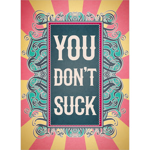 Don't Suck All Occasion Greeting Card 6 pack