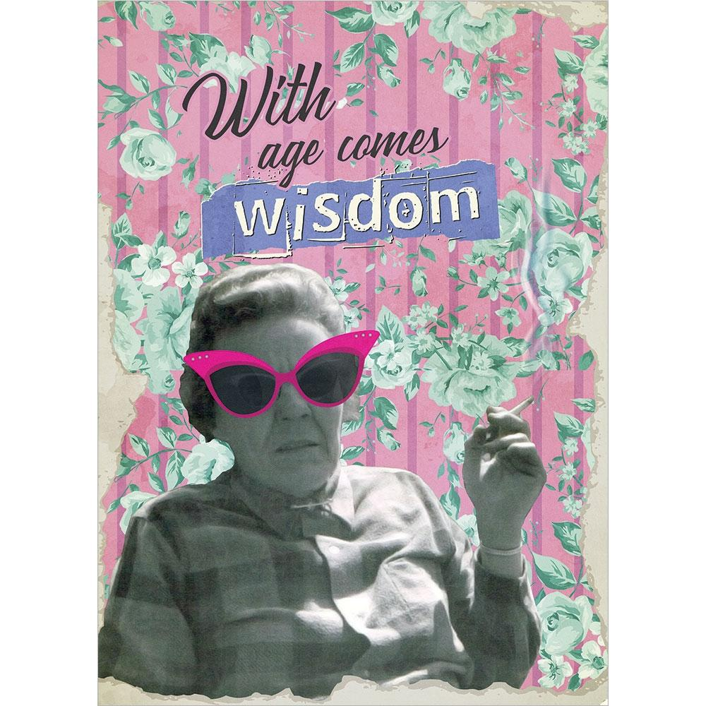 With Age Comes Wisdom Birthday Greeting Card 6 pack