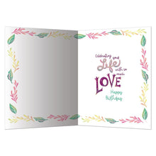 Load image into Gallery viewer, Love Is Life Birthday Greeting Card 6 pack