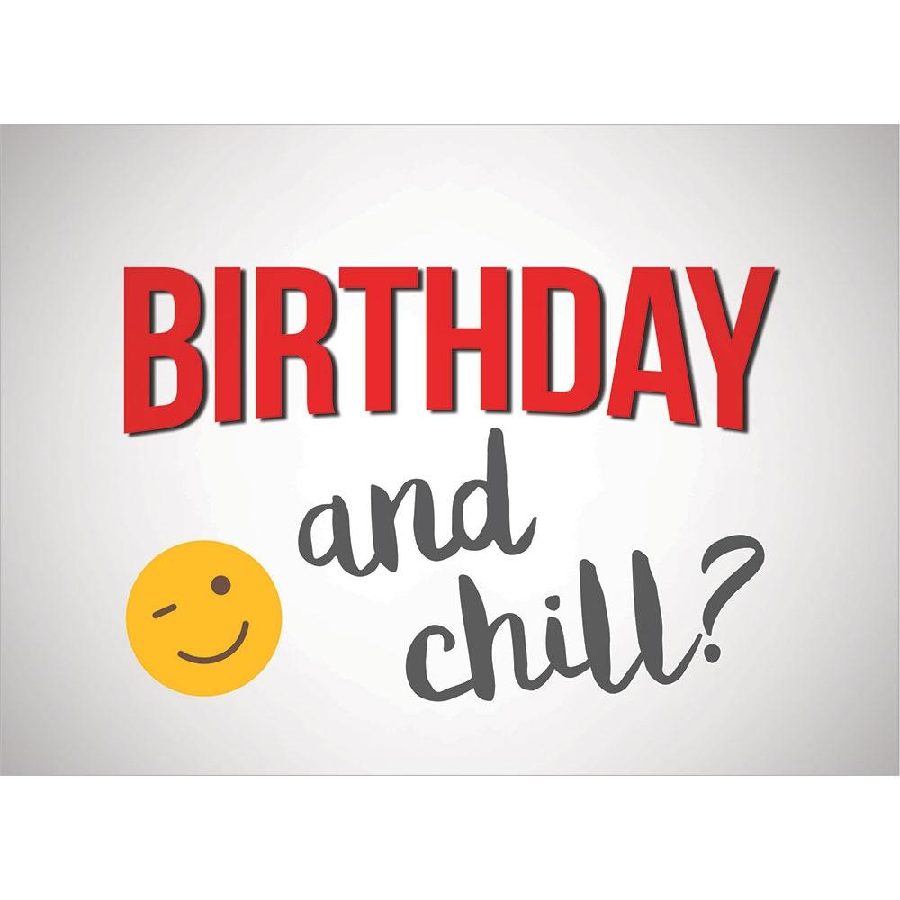 Birthday And Chill Birthday Greeting Card 6 pack