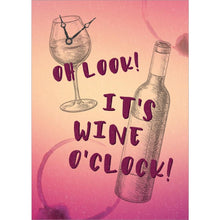 Load image into Gallery viewer, Wine O'Clock Birthday Greeting Card 6 pack