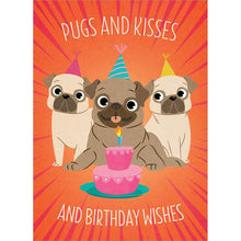Load image into Gallery viewer, Pugs And Kisses Greeting Card