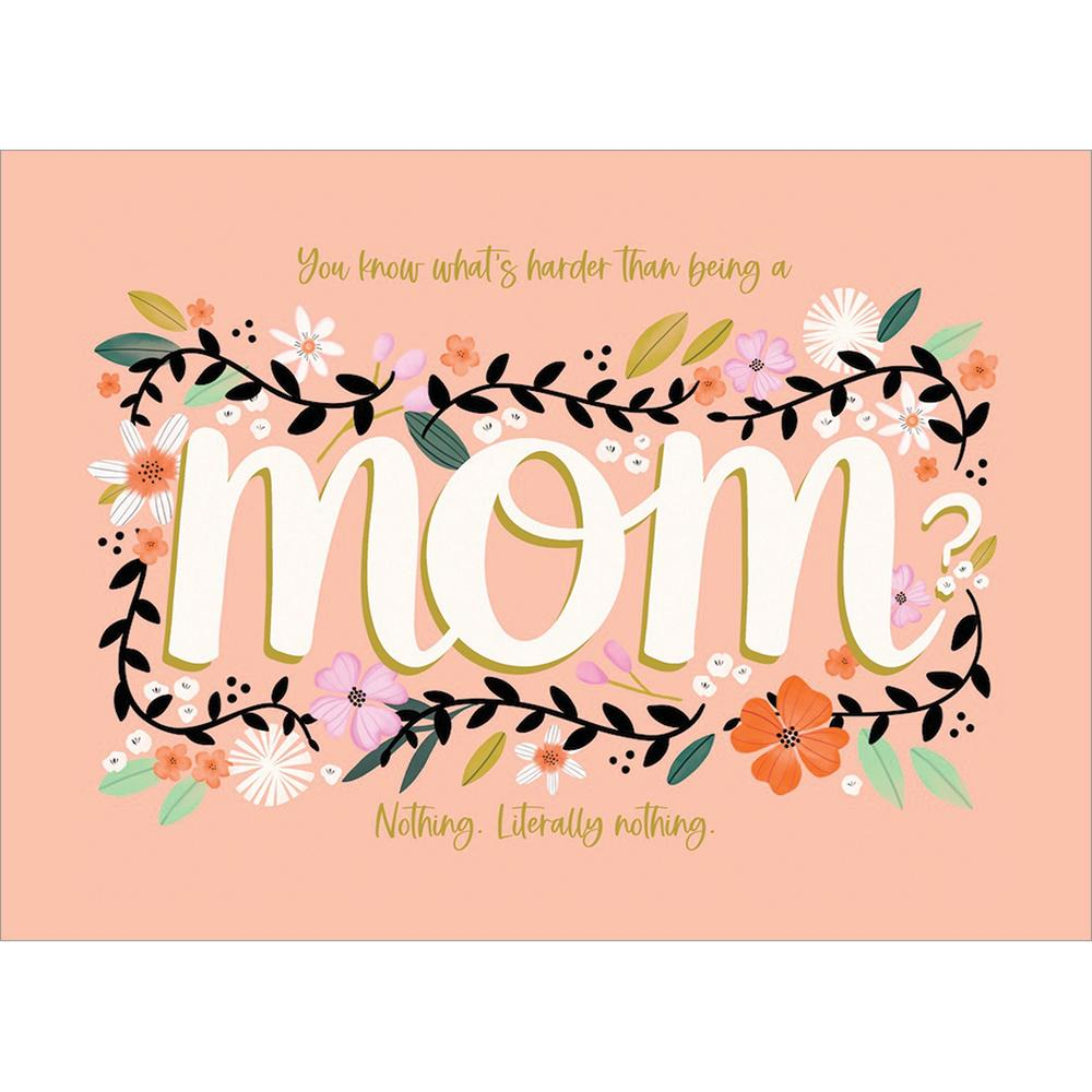 Hardest Job Mother's Day Greeting Card