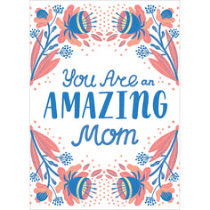 Load image into Gallery viewer, Floral Amazing Mom Mother's Day Greeting Card