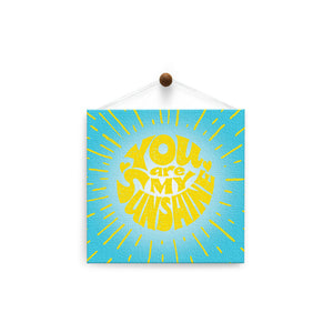 My Sunshine  All Occasion Thumb-Tack Canvas Art Card