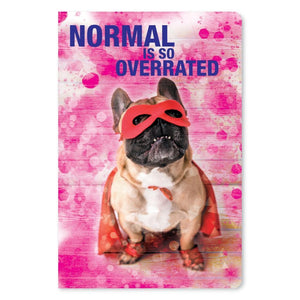 "Normal Overrated Birthday ECOnote 4""x6"" Greeting Card"