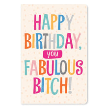 "Load image into Gallery viewer, Fabulous Bitch Birthday ECOnote 4""x6"" Greeting Card"