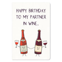 "Load image into Gallery viewer, Partner in Wine Birthday ECOnote 4""x6"" Greeting Card"