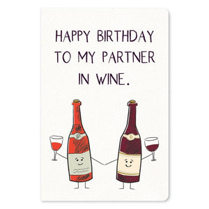 "Partner in Wine Birthday ECOnote 4""x6"" Greeting Card"