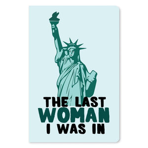 "Last Woman Thinking of You ECOnote 4""x6"" Greeting Card"