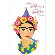 "Load image into Gallery viewer, Frida Laugh Birthday ECOnote 4""x6"" Greeting Card"