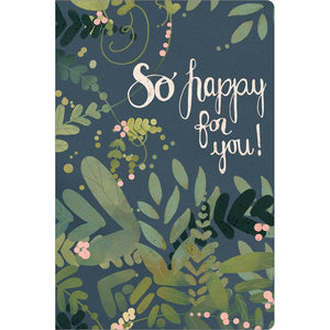 "So Happy For You Wedding ECOnote 4""x6"" Greeting Card"