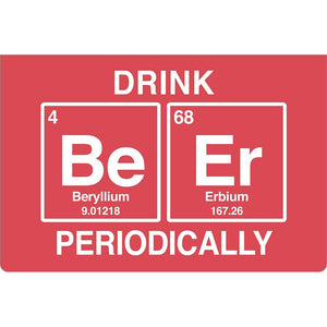 "Drink Beer Periodically Birthday ECOnote 4""x6"" Greeting Card"