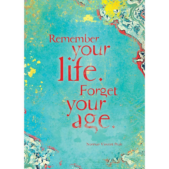 Remember Your Life Birthday Greeting Card