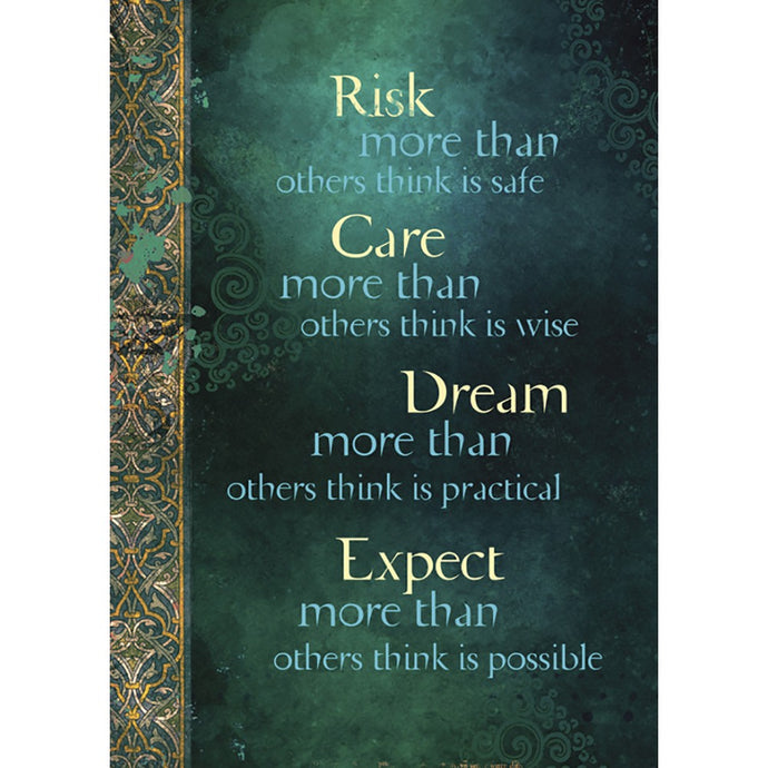 Risk More Than Others Encouragement Greeting Card
