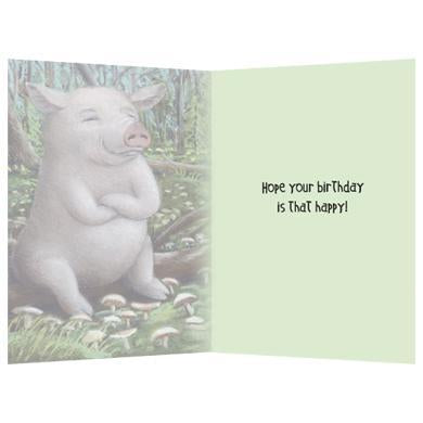 Pig In Shitakes Birthday Greeting Card