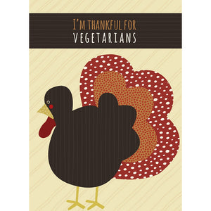 Thankful For Vegetarians Fall & Thanksgiving Greeting Card