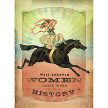 Load image into Gallery viewer, Well Behaved Women All Occasion Greeting Card