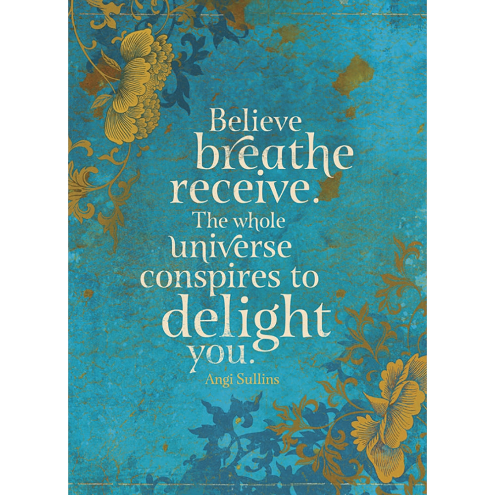 Believe Breathe Receive All Occasion Greeting Card